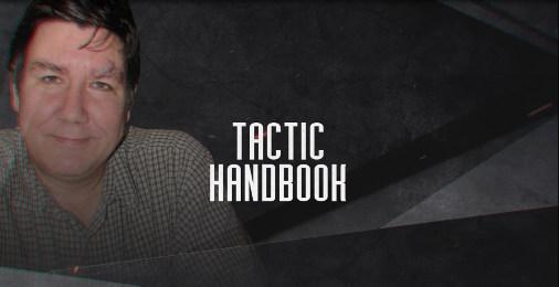 LarryC's Tactic Handbook - Episode 3