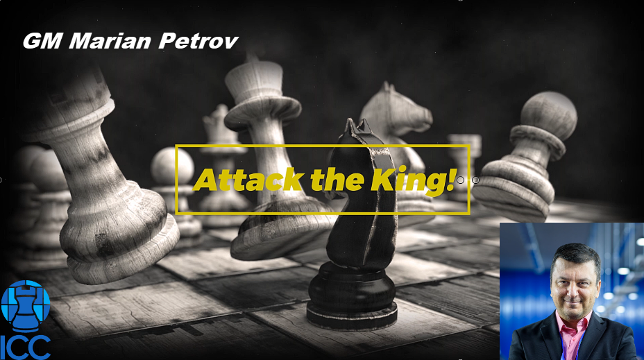 GM Petrov's Attack the King! - Attack on the h-file and back-rank mate