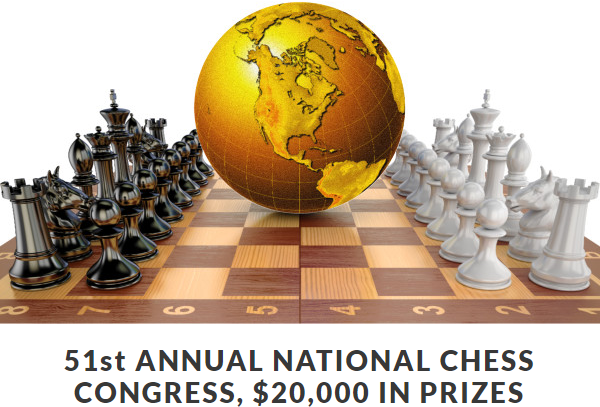 51st ANNUAL NATIONAL CHESS CONGRESS - $20,000 IN PRIZES!