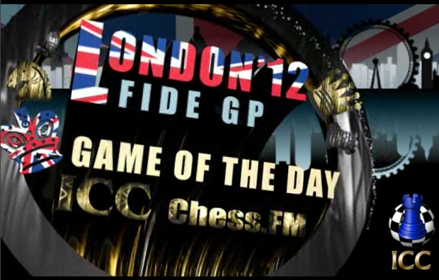 FIDE Grand Prix London 2012 - Game Of the Day - Round 11