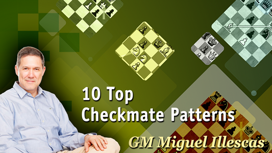 GM Miguel Illescas - Top 10 Checkmate Patterns - Video 15