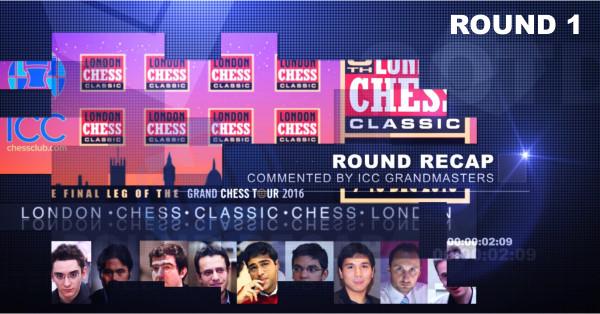 London Chess Classic 2016 - Round 1