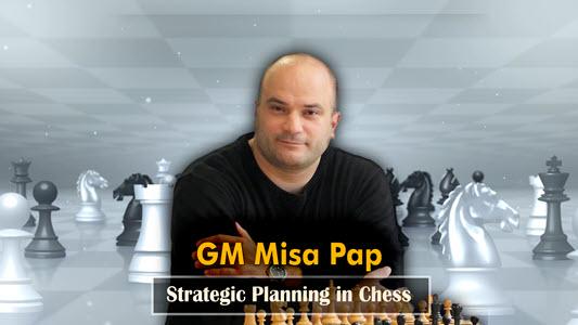 GM Misa Pap - Strategic Planning in Chess - Vd13: e ad f pawns phalanx