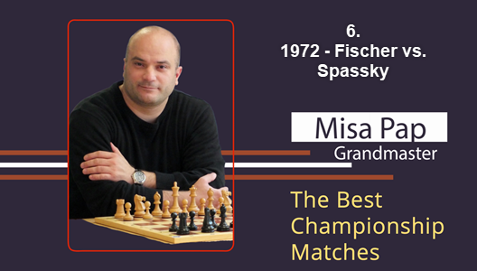 GM Misa Pap - Best Championship Matches - 6. 1972 - Spassky vs. Fischer