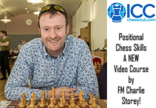"FM Charles Storey's ""Positional Chess Skills2 - Introduction"