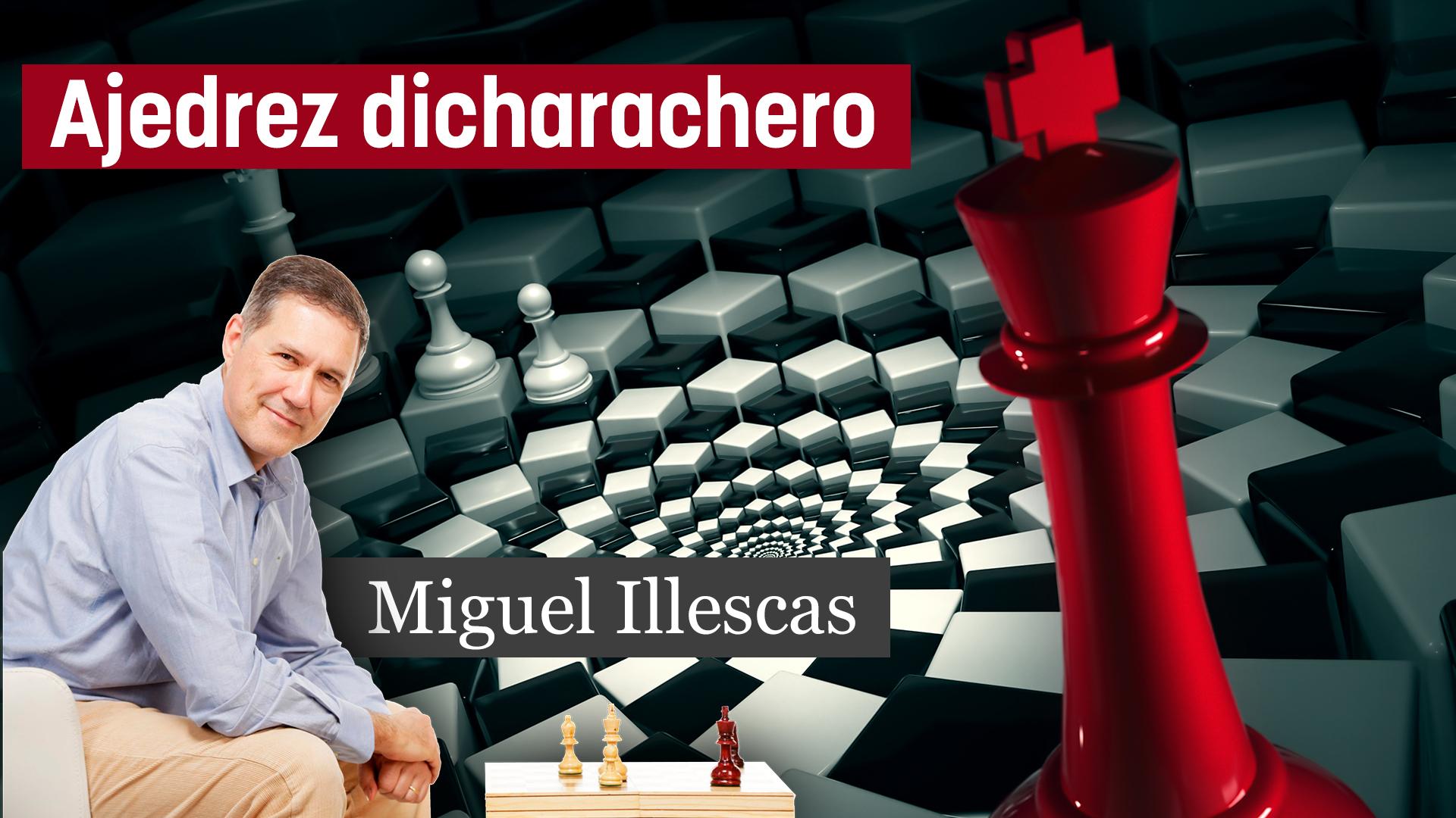Ajedrez dicharachero #01 (GM Miguel Illescas)
