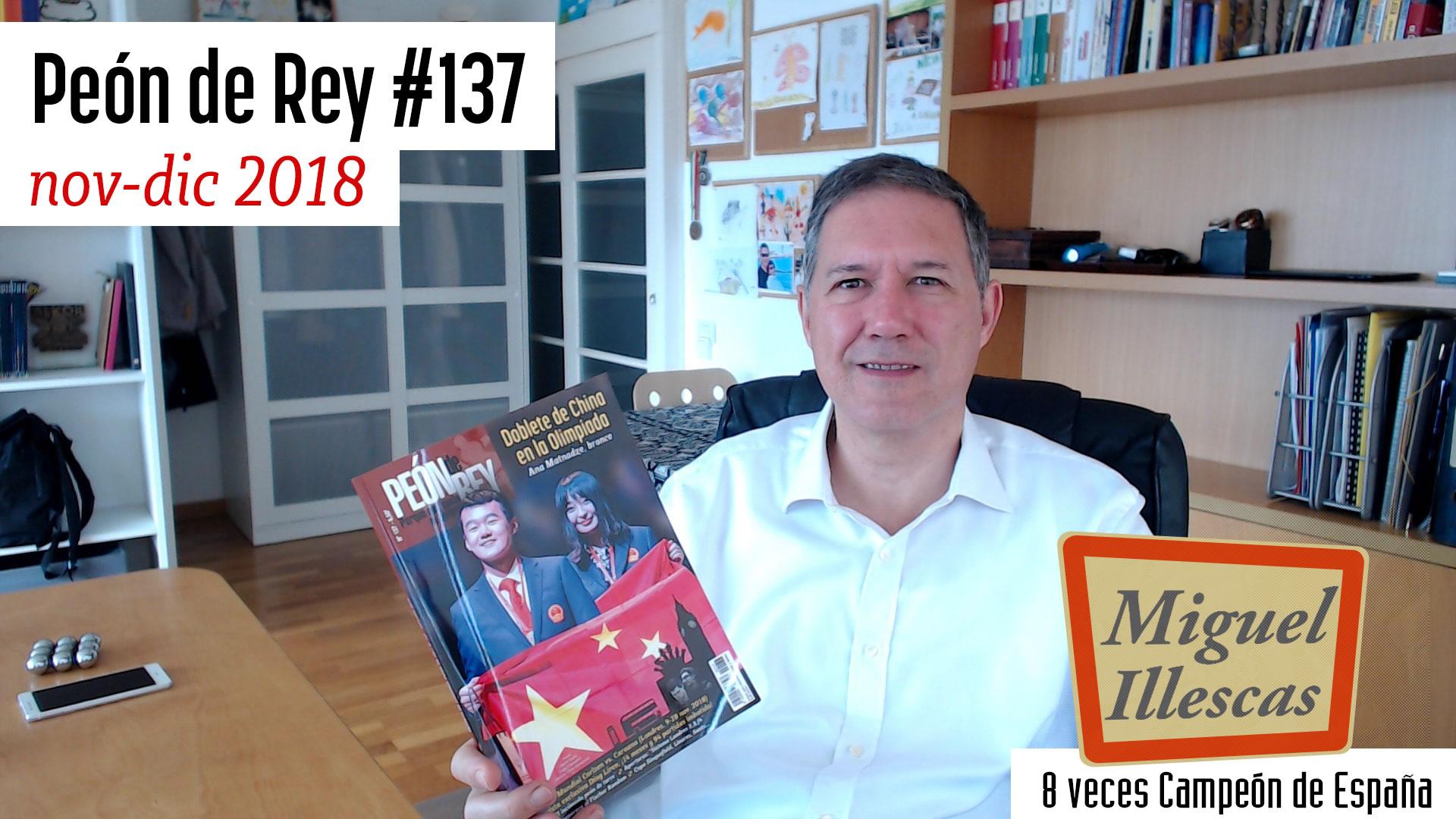 Peón de Rey nº 137 (nov-dic 2018) GM Miguel Illescas