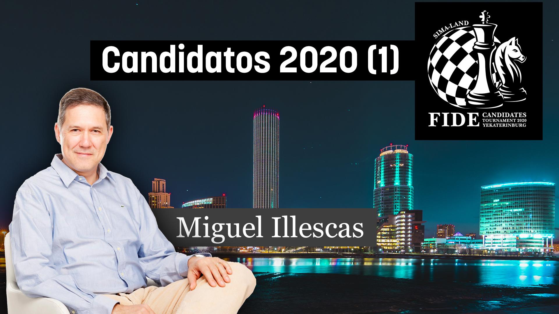 Candidatos de ajedrez 2020 #01 (GM Miguel Illescas)