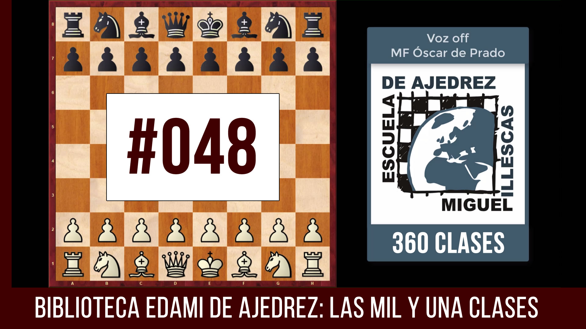 Clases de ajedrez #048 - EDAMI