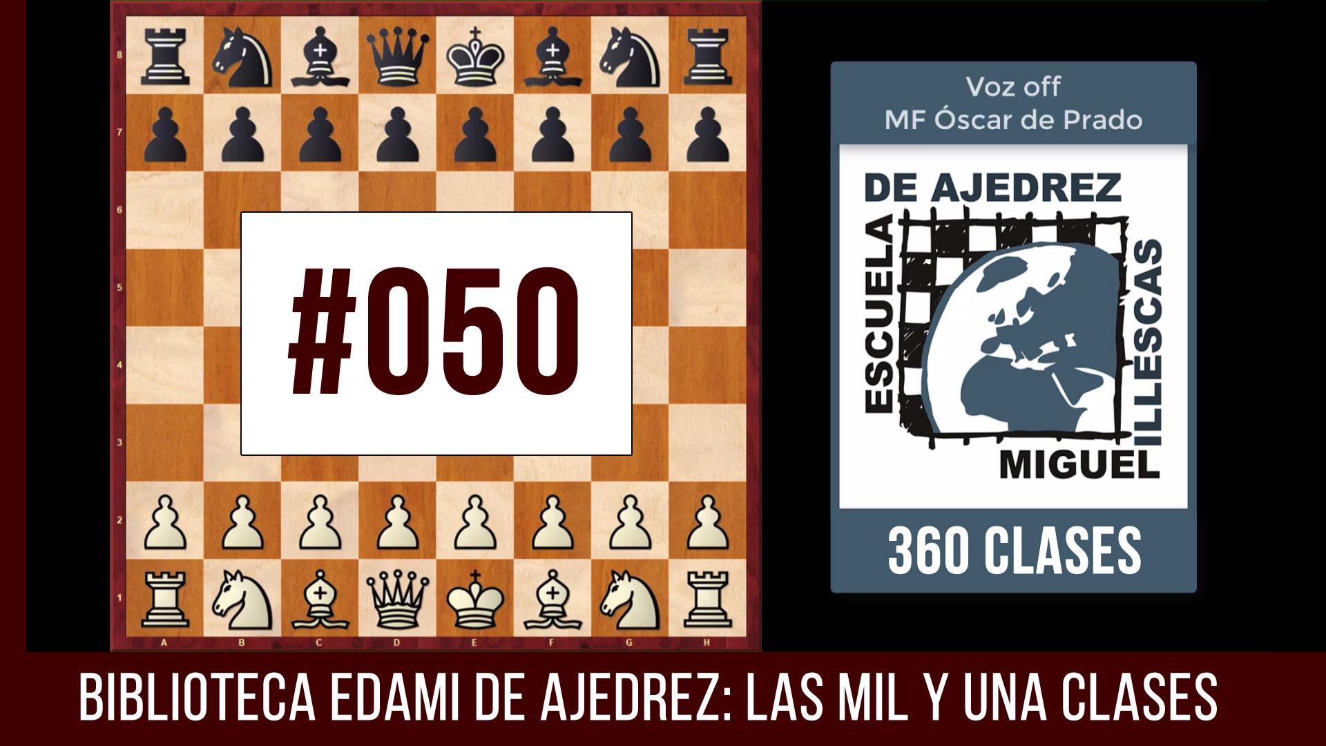 Clases de ajedrez #050 - EDAMI