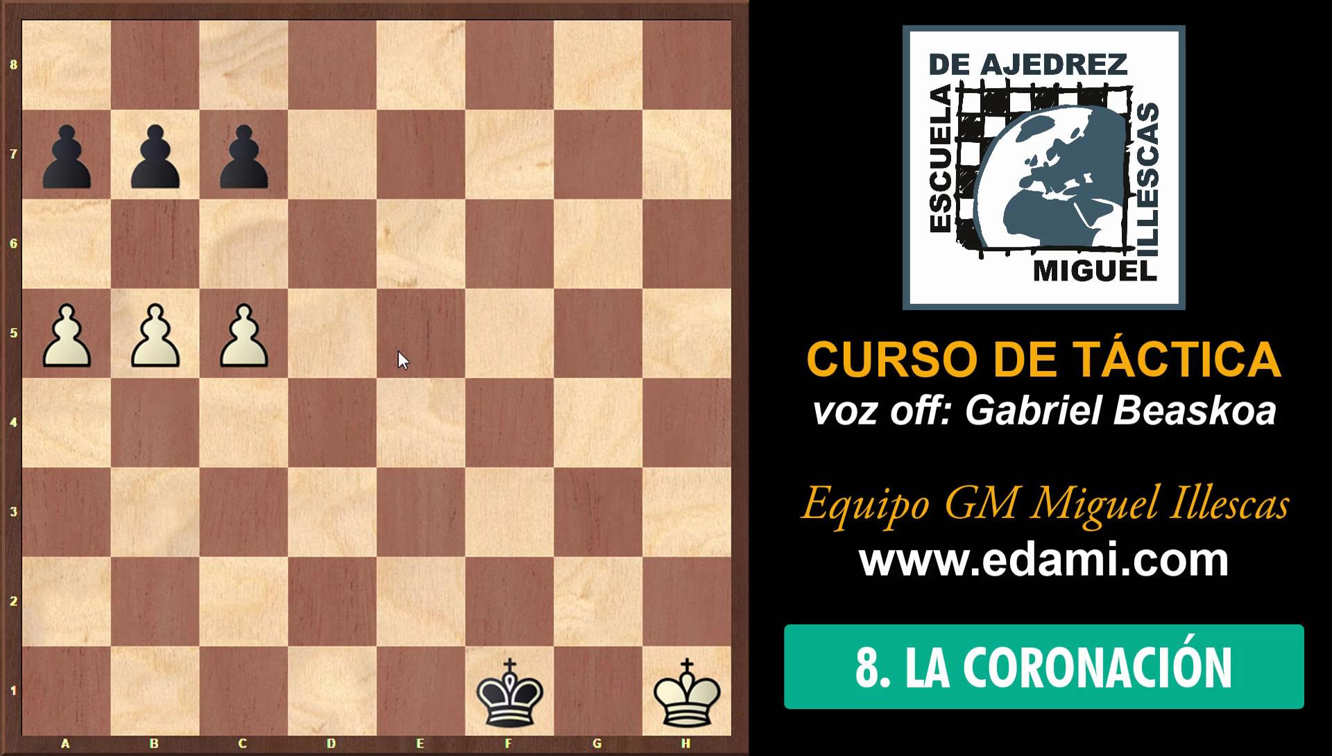Curso de Táctica de ajedrez EDAMI #08 - La Coronación