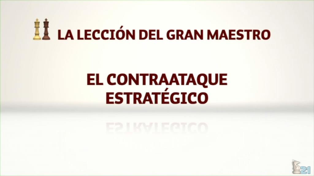 Leccion GM Illescas #15 - Contraataque estrategico