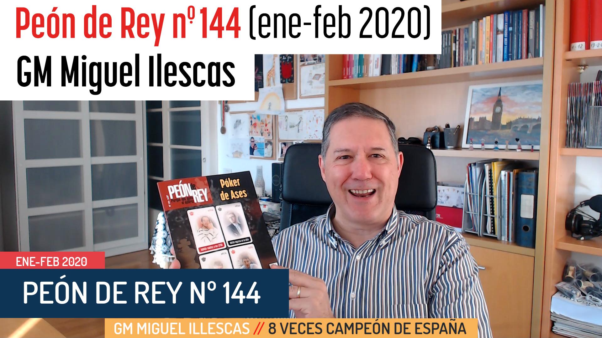 Peón de Rey nº 144 (ene-feb 2020) GM Miguel Illescas